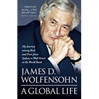 A Global Life: My Journey Among Rich and Poor, from Wall Street to the World Bank