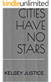 Cities Have No Stars