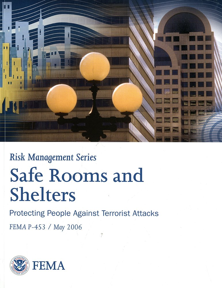 Safe Rooms and Shelters: Protecting People From Terrorist Attacks