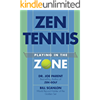 ZEN TENNIS: Playing in the Zone (English Edition)