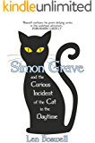 Simon Grave and the Curious Incident of the Cat in the Daytime: A Simon Grave Mystery