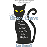 Simon Grave and the Curious Incident of the Cat in the Daytime: A Simon Grave Mystery (English Edition)