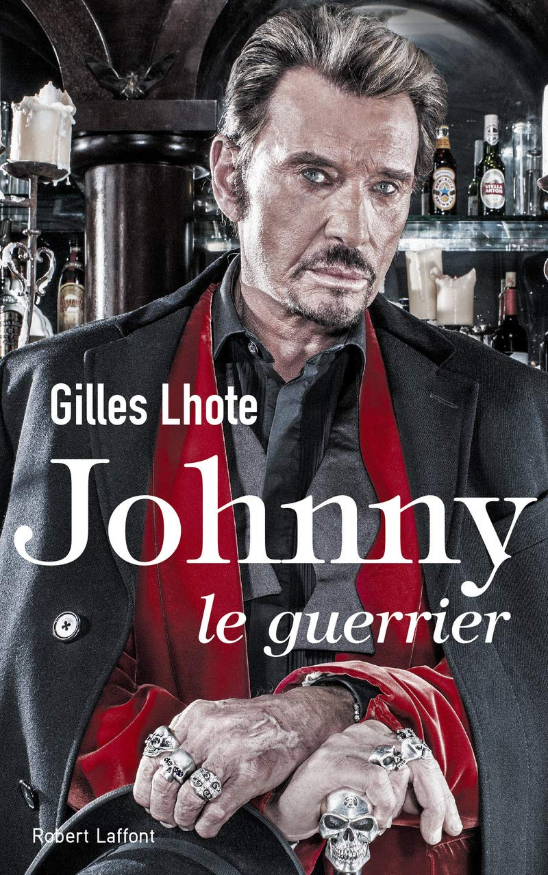 Johnny Le Guerrier Amazon Fr Gilles Lhote Livres