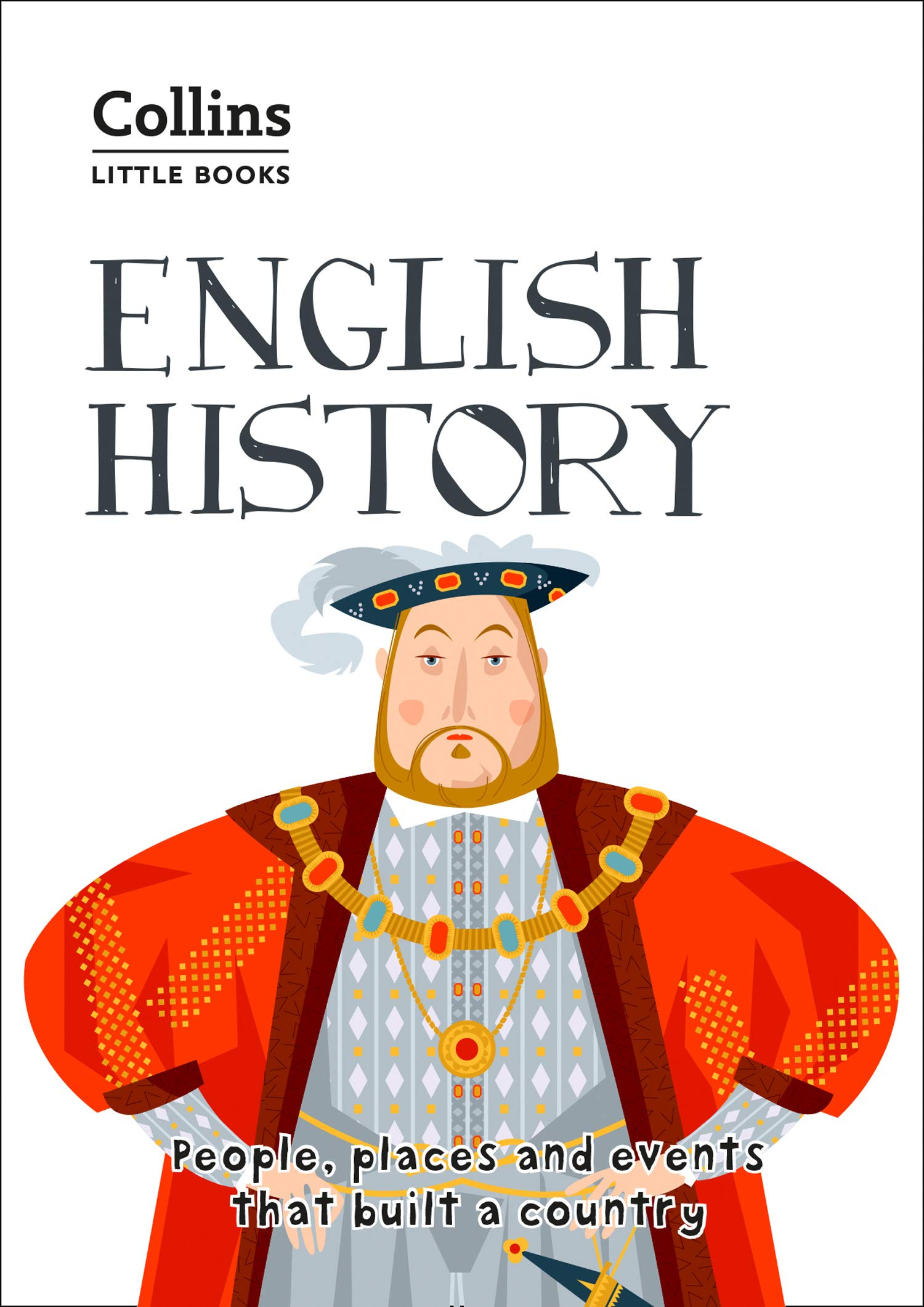 English History: People places and events that built a country (Collins Little Books) (English Edition)