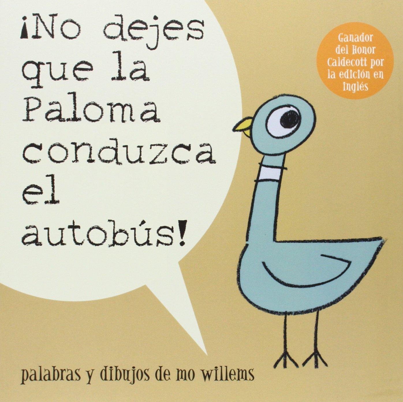 Download ¡No Dejes Que la Paloma Conduzca el Autobus! (Pigeon Series) (Spanish Edition) pdf epub
