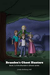 Branden's Ghost Hunters (Branden's Ghosts Book 2) Kindle Edition