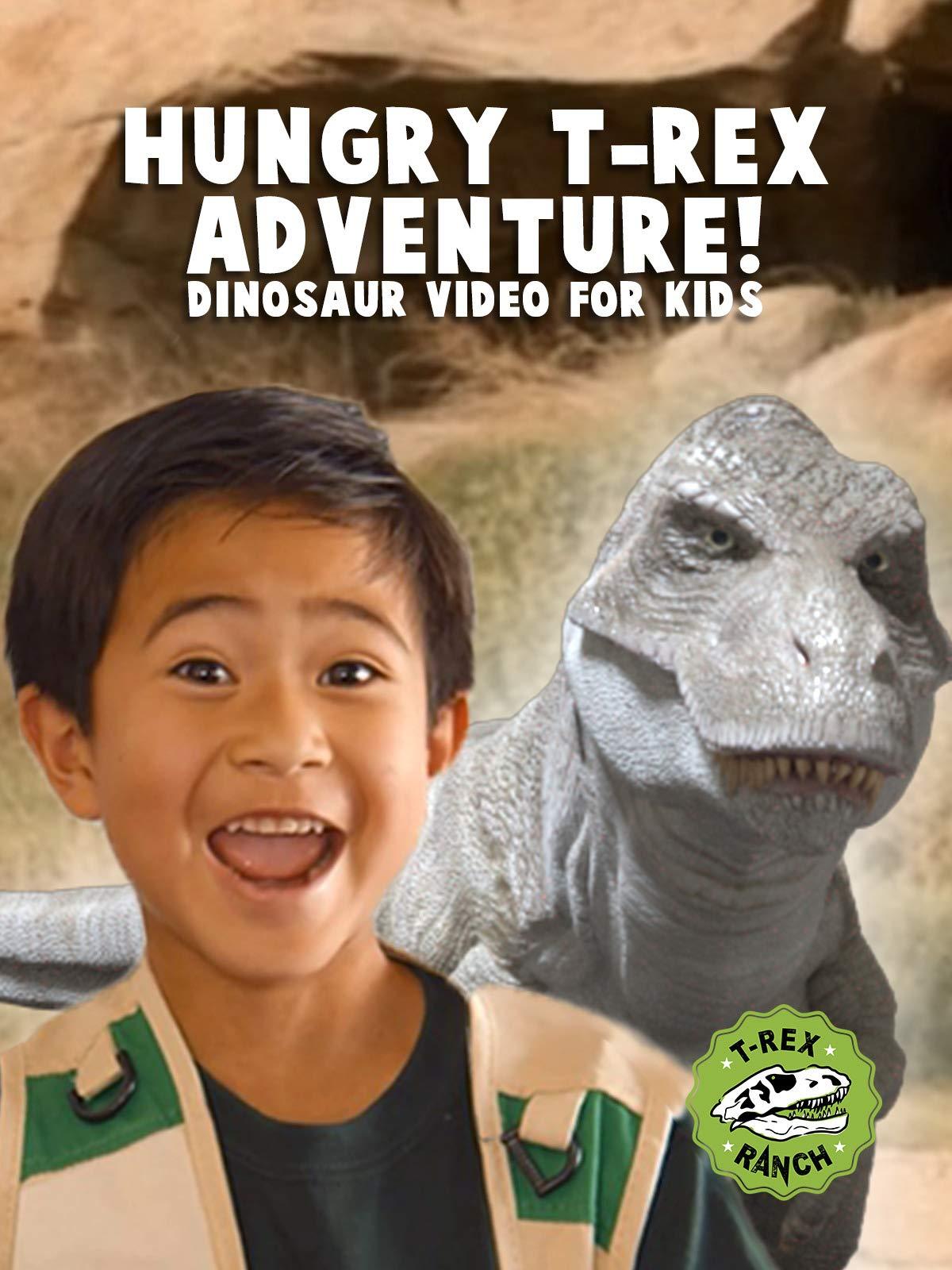 Hungry T-Rex Adventure! Dinosaur Video for kids - T-Rex Ranch