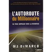 AUTOROUTE DU MILLIONNAIRE (L') (ÉD.QC)