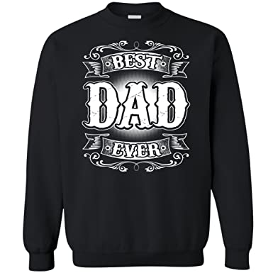 4df12627a36 Kidoba Best Dad Ever Shirt For Men - Father Day Shirt - Dad Sweatshirt (M
