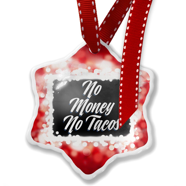 Amazon.com: Christmas Ornament Classic design No Money No Tacos, red ...