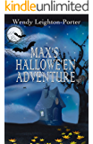 Max's Hallowe'en Adventure (Shadows from the Past Book 14)