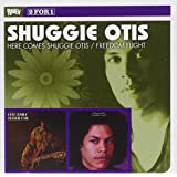 Here Comes Shuggie Otis & Freedom Flight