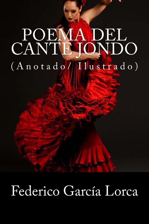 Poema del cante jondo: (Anotado/ Ilustrado): Amazon.es: García ...