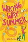 Wrong Way Summer