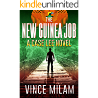 The New Guinea Job (A Case Lee Novel Book 2)