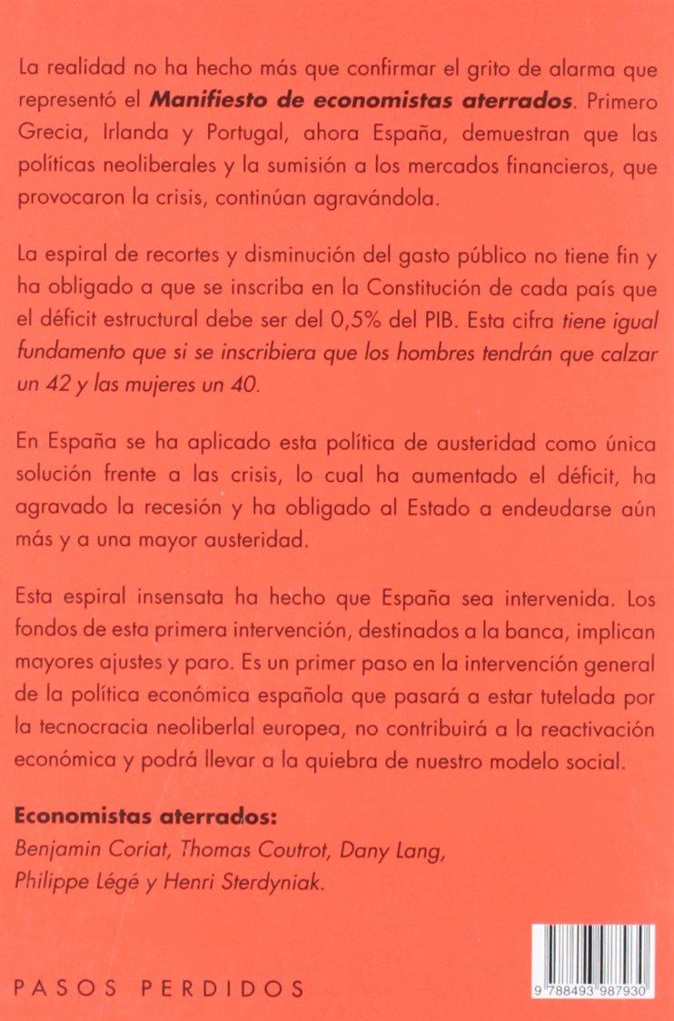 La espiral de la austeridad: España intervenida: Economistas ...