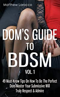 dom s guide to submissive training step by step blueprint on how to rh amazon com Submissive Gray Hair Submissive Body Language