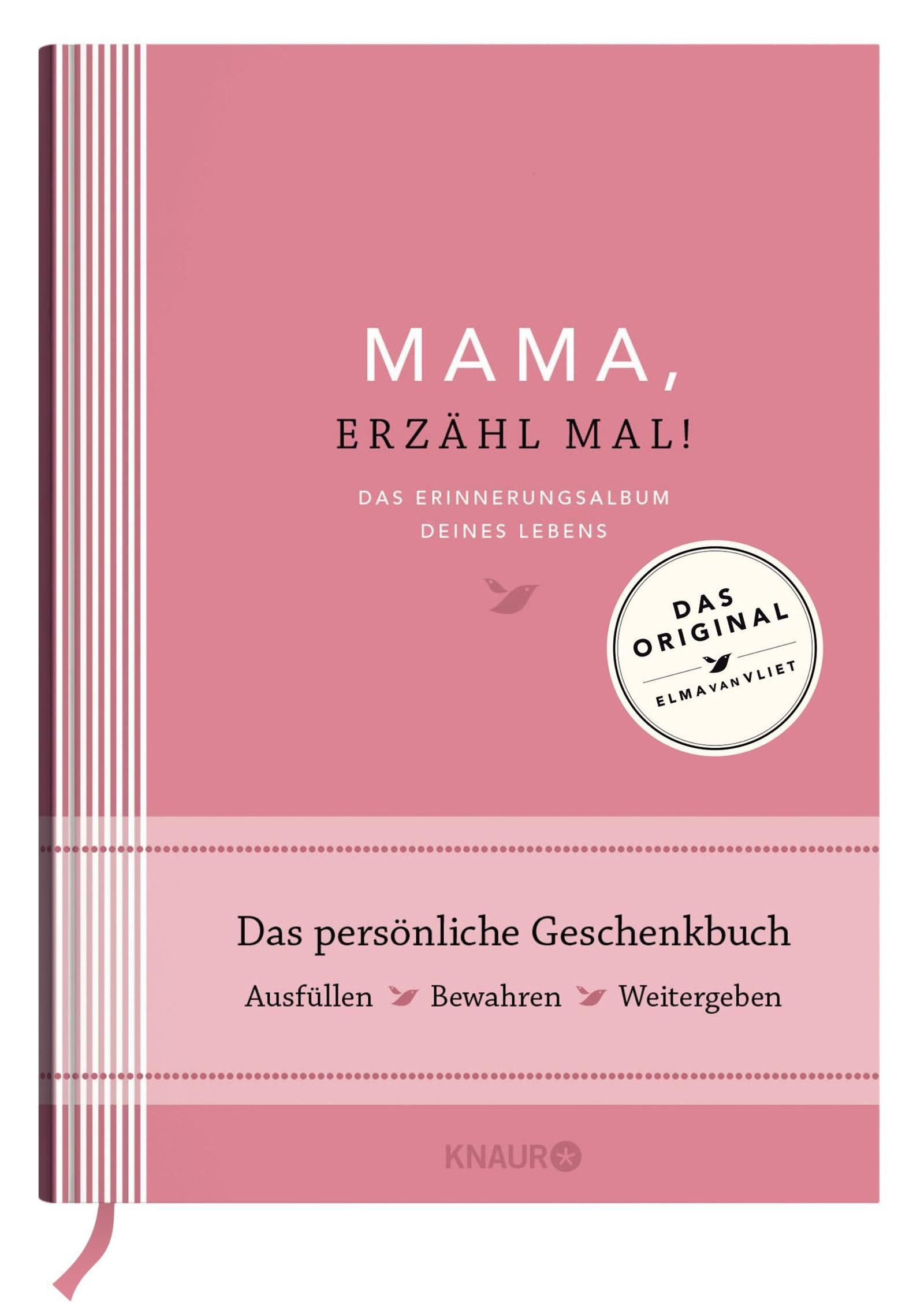 Mama, erzähl mal!   Elma van Vliet: Das Erinnerungsalbum deines Lebens Gebundenes Buch – 1. März 2016 Ilka Heinemann Matthias Kuhlemann Knaur HC 3426655896