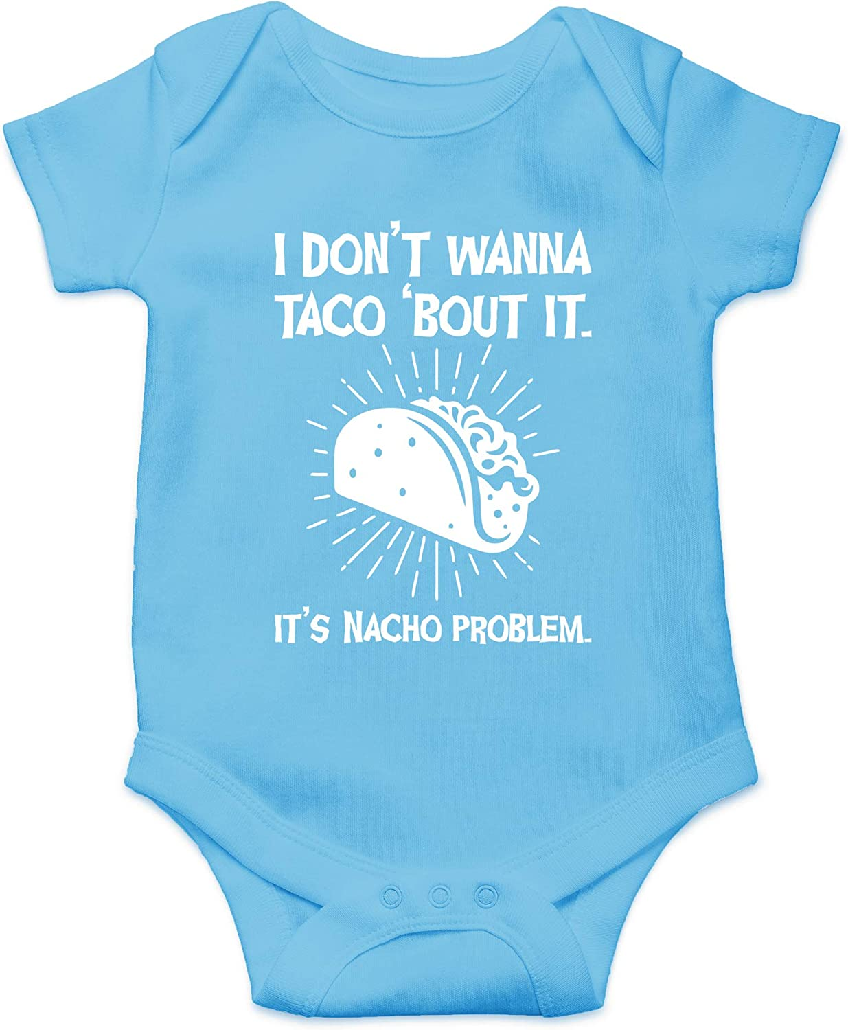 CBTwear I Don't Wanna Taco Bout It - Funny Food Novelty Outfits - Cute Infant One-Piece Baby Bodysuit