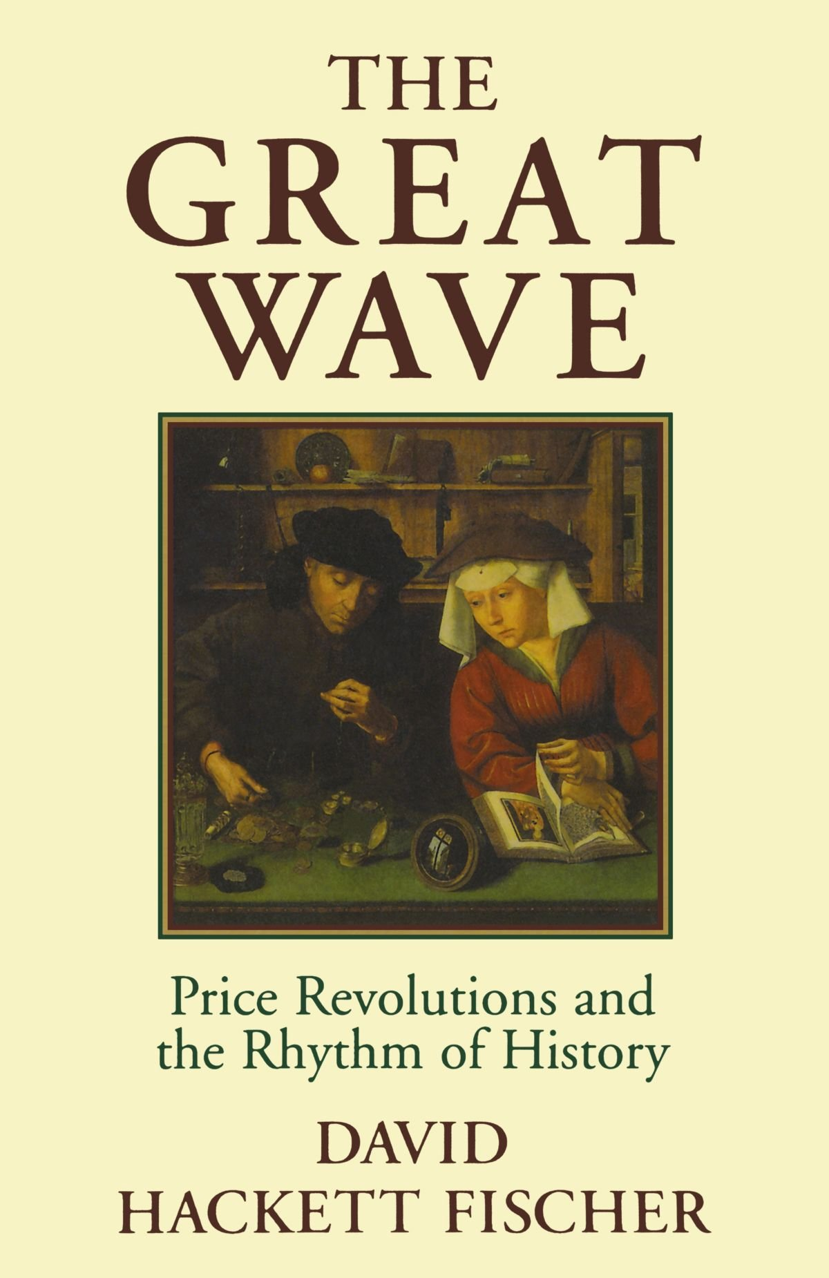 The Great Wave: Price Revolutions and the Rhythm of