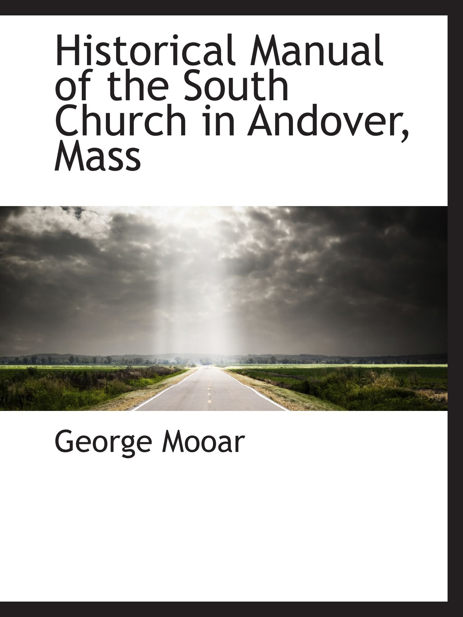 Historical Manual of the South Church in Andover, Mass pdf epub