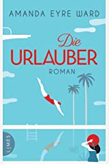 Die Urlauber: Roman (German Edition) Kindle Edition