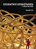 Eccentric Structures: In Architecture