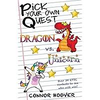 Pick Your Own Quest: Dragon vs. Unicorn: 6