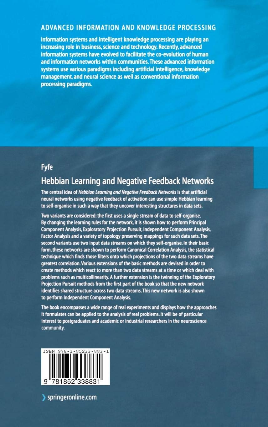 Hebbian Learning and Negative Feedback Networks: Advanced Information and Knowledge Processing
