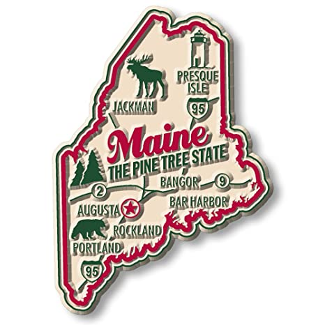 Maine The Pine Tree State Fridge Magnet