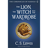 The Lion, the Witch and the Wardrobe (Chronicles of Narnia Book 2) (English Edition)