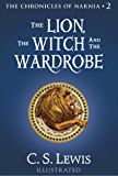 The Lion, the Witch and the Wardrobe (The Chronicles Of Narnia Book 2)