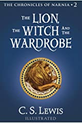 The Lion, the Witch and the Wardrobe (Chronicles of Narnia Book 2) Kindle Edition