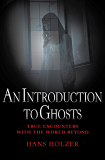 Famous Ghosts (True Encounters with the World Beyond)