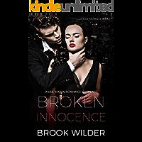 Broken Innocence (Dark Mafia Romance Suspense) (D'Agostino Mafia Book 1)