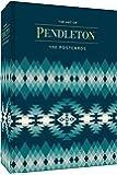 The Art of Pendleton Postcard Box: 100 Postcards (Art Postcard Set, Blank Postcards)