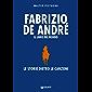 Fabrizio De André. Il libro del mondo (Le storie dietro le canzoni Vol. 1)
