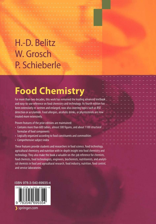 Food Chemistry: H -D  Belitz, Werner Grosch, Peter Schieberle