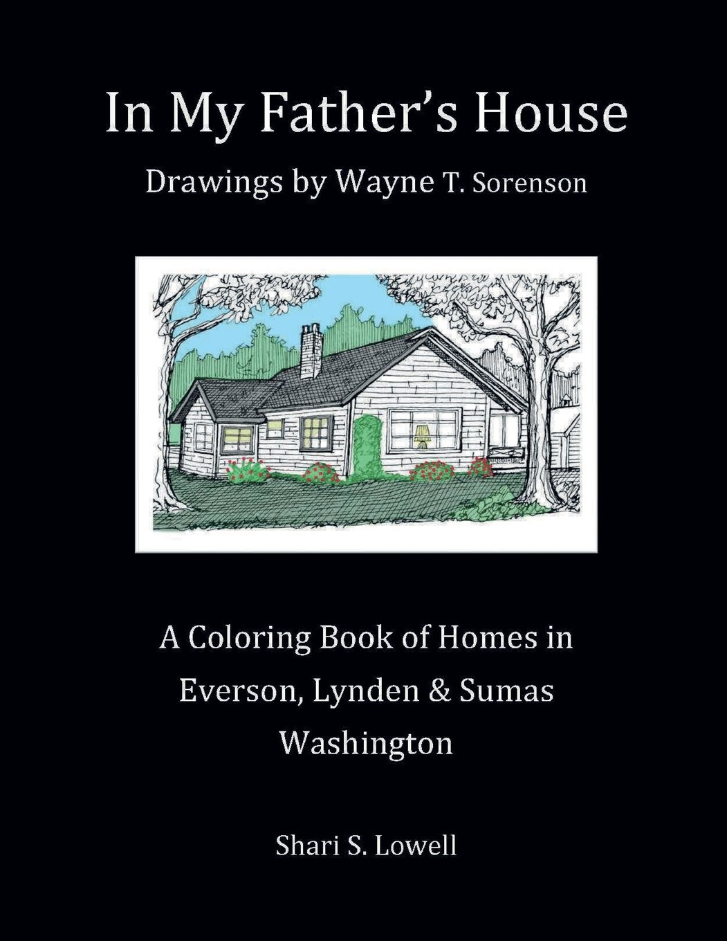 In My Father's House: Drawings by Wayne T. Sorenson (Volume 1) PDF