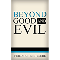 Beyond Good and Evil (Illustrated)