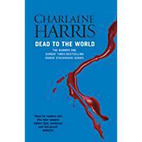 Dead To The World: A True Blood Novel (Sookie Stackhouse Book 4) (English Edition)