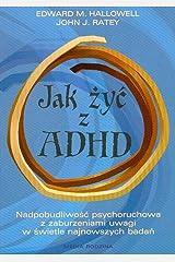 Jak zyc z ADHD Paperback