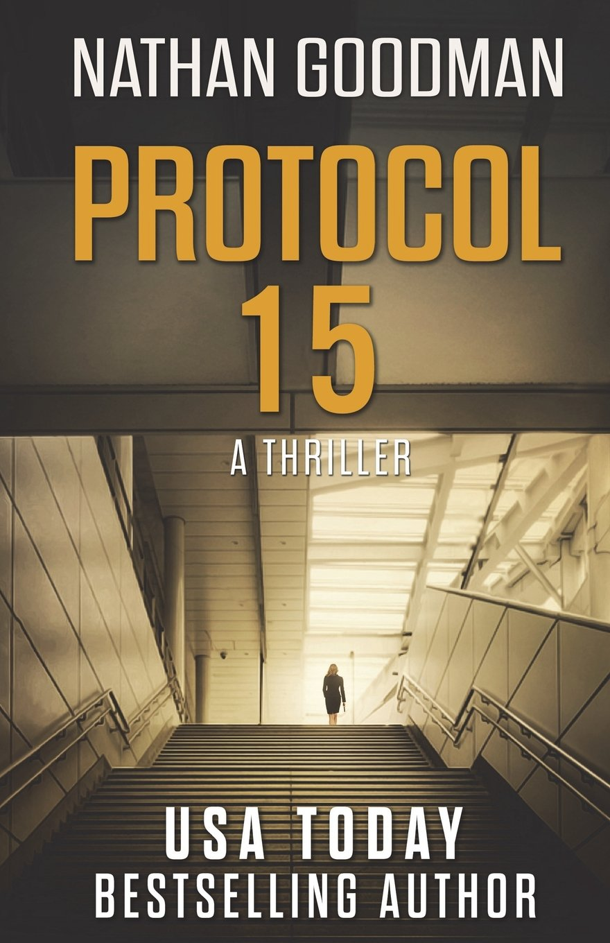 Download Protocol 15: A Spy Thriller (The Special Agent Jana Baker Book Series) (Volume 2) PDF