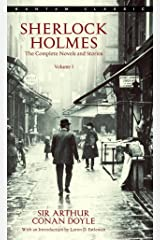 Sherlock Holmes: The Complete Novels and Stories Volume I (Sherlock Holmes The Complete Novels and Stories Book 1) Kindle Edition