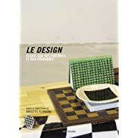 Le Design. Essais sur des théories et des pratiques, 2ème édition revue et augmentée