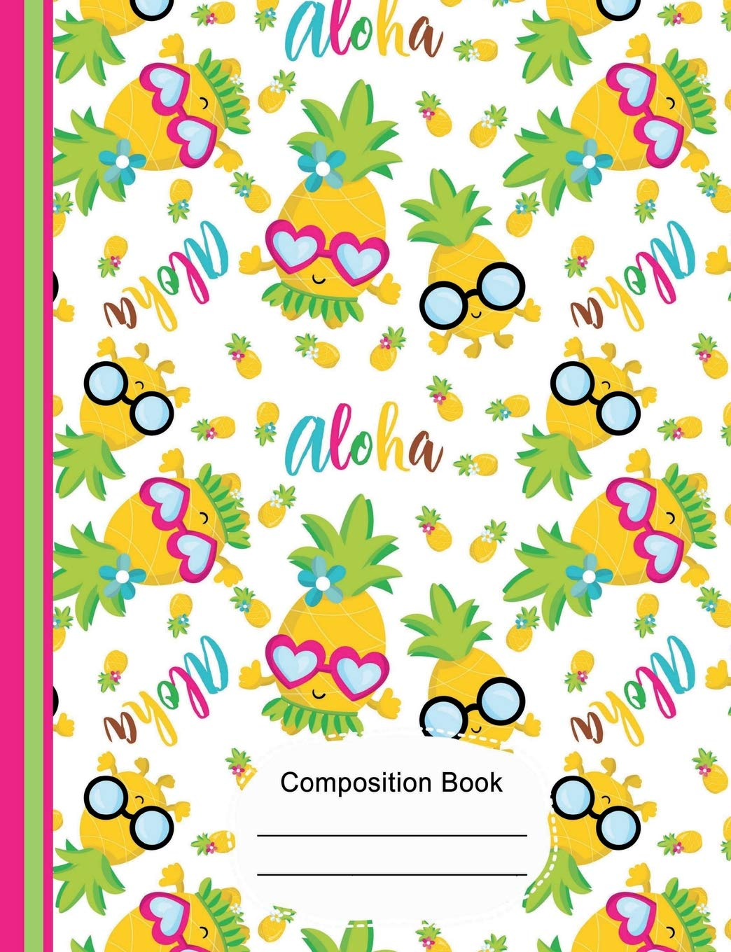 Download Tropical Aloha Cute Pineapple Composition Notebook 5x5 Quad Ruled Paper: 130 Graph Pages 7.44 x 9.69 Book, Graph Paper Journal, School Math Teachers, Students Subject Diagrams PDF