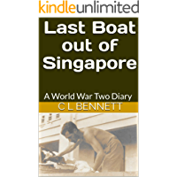 Last Boat out of Singapore: A World War Two Diary (Lost Diaries)