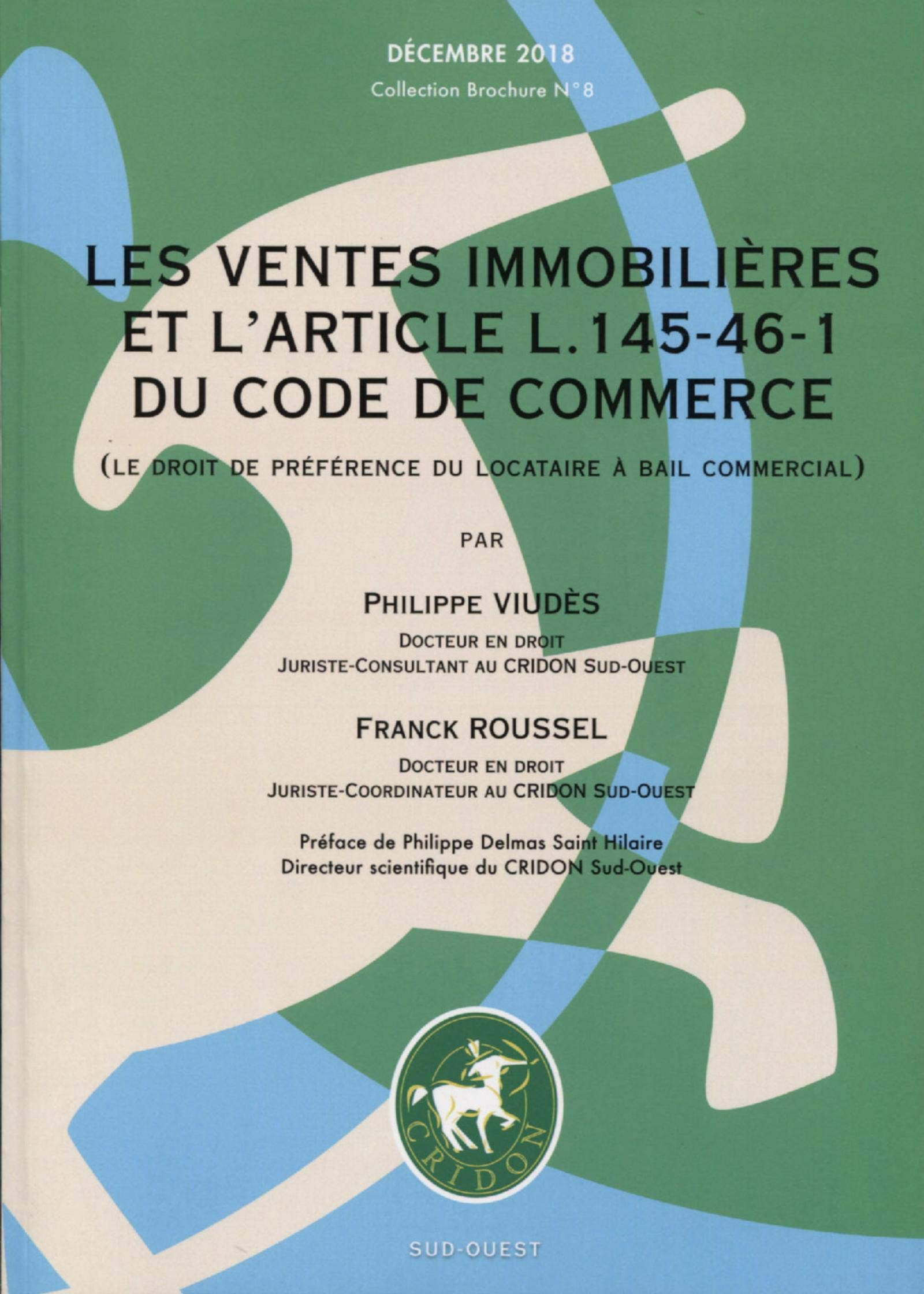 Amazon Fr Les Ventes Immobilieres Et L Article L 145 46 1
