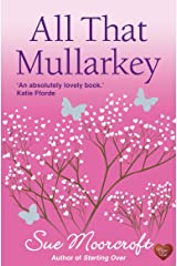 All That Mullarkey Kindle Edition