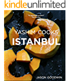 Yashim Cooks Istanbul: Culinary Adventures in the Ottoman Kitchen (Yashim the Ottoman Detective Book 6)